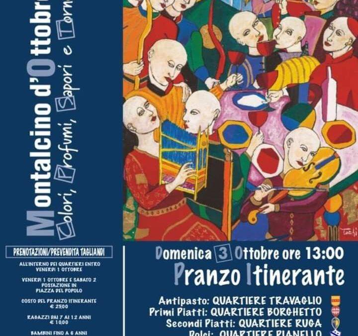 Domenica 3 Ottobre Ore 13 PRANZO ITINERANTE nei Quartieri di Montalcino