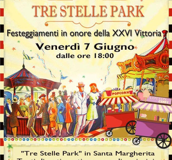 Venerdì 7 Giugno dalle ore 18 TRESTELLE PARK in Santa Margherita in occasione della XXVI Vittoria – programma allegato